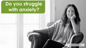 Do you struggle with anxiety?